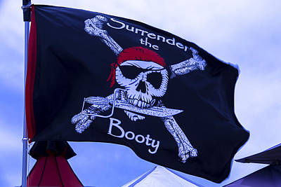 Terrorist Photograph - Surrender The Booty Pirate Flag by Garry Gay