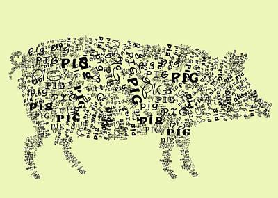 Pig Digital Art - Text Pig by Heather Applegate
