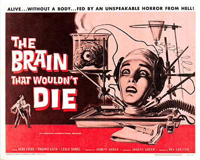 The Brain That Wouldn't Die Print by MMG Archives