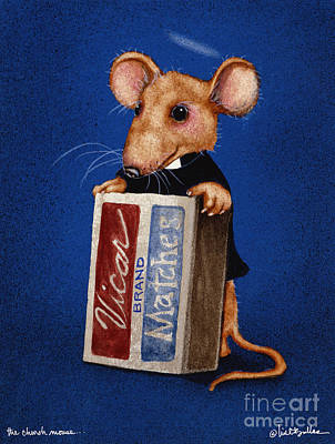 Mouse Painting - The Church Mouse... by Will Bullas