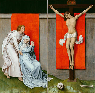 The Crucifixion With The Virgin And Saint John The Evangelist Mourning Print by Rogier van der Weyden