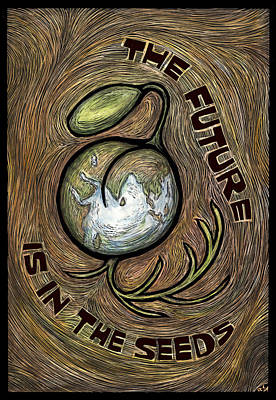 Agriculture Mixed Media - The Future Is In The Seeds by Ricardo Levins Morales