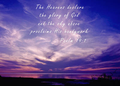 Bible Verse Photograph - The Glory Of God by David and Carol Kelly