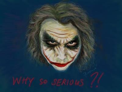 Heath Ledger Digital Art - The Joker Heath Ledger - Why So Serious by Florence Lee