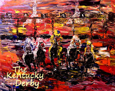 Horse Farm Maryland Painting - The Kentucky Derby - And They're Off Without Year  by Mark Moore