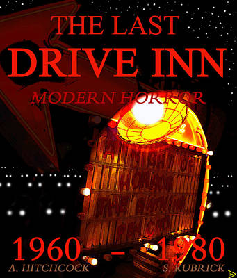 The Last Drive Inn Print by David Lee Thompson