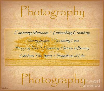 The Love Of Photography  Print by Bobbee Rickard