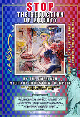 Patriotism Painting - The Seduction Of Liberty by Larry Kaiser