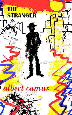Sahara Drawing - The Stranger Albert Camus Poster by Paul Sutcliffe