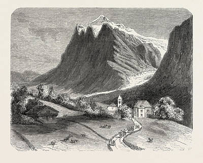 The Village Of Grindelwald And The Glacier Print by Litz Collection