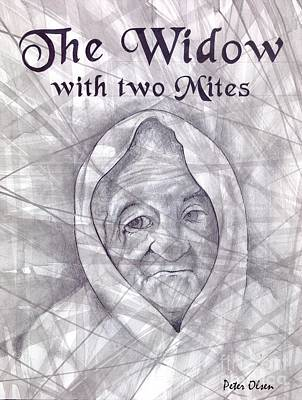 Revelation Drawing - The Widow With Two Mites by Peter Olsen