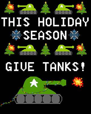 This Holiday Season Give Tanks Print by Jera Sky