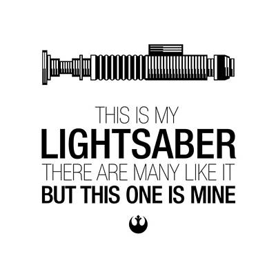 This Is Luke's Lightsaber Print by Vincent Carrozza