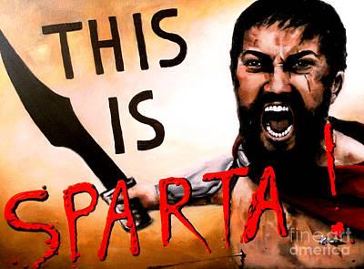 This Is Sparta Print by Marina Joy