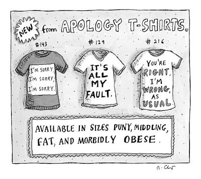 Three T-shirts Are Seen With Phrases Expressing Print by Roz Chast