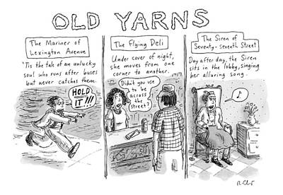 Coleridge Drawing - Title: Old Yarns by Roz Chast