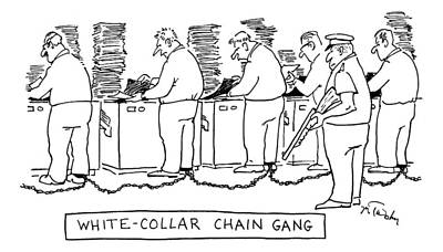 Title: White Collar Chain Gang Office Workers Print by Mike Twohy