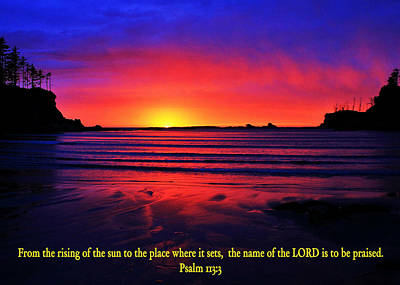 Bible Verse Photograph - To Be Praised by Benjamin Yeager
