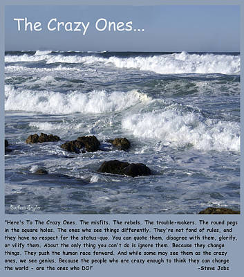 To The Crazy Ones Quote By Stove Jobs Print by Barbara Snyder