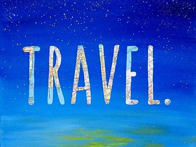 Road Travel Mixed Media - Travel Word Art by Michelle Eshleman