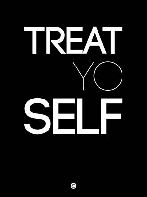 Famous Digital Art - Treat Yo Self Poster 1 by Naxart Studio