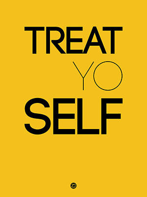 Famous Digital Art - Treat Yo Self Poster 2 by Naxart Studio