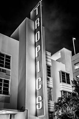Miami Photograph - Tropics Hotel Art Deco District Sobe Miami - Black And White by Ian Monk