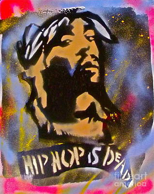 First Amendment Painting - Tupac Hip Hop Is Dead by Tony B Conscious