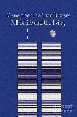 Twin Towers Remember The Lives Print by Andee Design