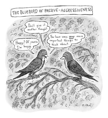 Bluebird Drawing - Two Birds Sitting On A Tree Branch by Roz Chast