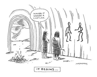 Cartoon Drawing - Two Cave People Ask Whether A Cave Drawing Needs by Mick Stevens