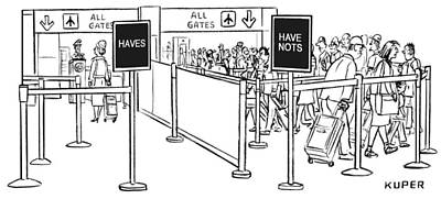 Airlines Drawing - Two Lines At An Airport Check-in: The Haves by Peter Kuper