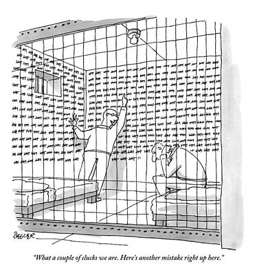 Jail Drawing - Two Men In A Jail Cell. One Is Examining A Wall by Jack Ziegler
