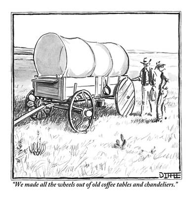 4th July Drawing - Two Pioneers Discuss The Wheels Of Their Wagon by Matthew Diffee