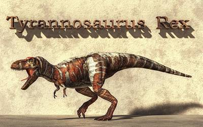 T-rex Digital Art - Tyrannosaurus by Daniel Eskridge