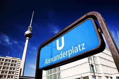 Ubahn Alexanderplatz Sign And Television Tower Berlin Germany Print by Michal Bednarek
