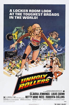 1970s Movies Photograph - Unholy Rollers, Us Poster Art, Claudia by Everett