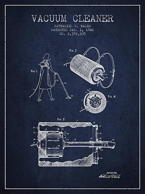 Vacuum Cleaner Patent From 1946 - Navy Blue Print by Aged Pixel