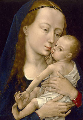 Virgin And Child Print by Rogier van der Weyden