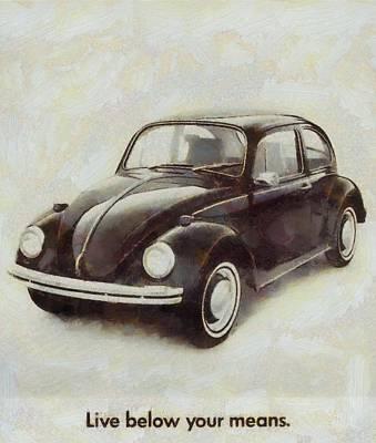 Beetle Mixed Media - Volkswagen Beetle Live Below Your Means by Dan Sproul