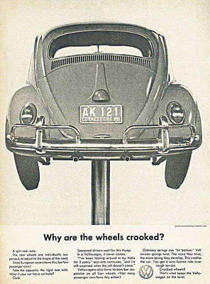 Car Advert Digital Art - Vw Beetle Advert 1962 - Why Are The Wheels Crooked? by Georgia Fowler