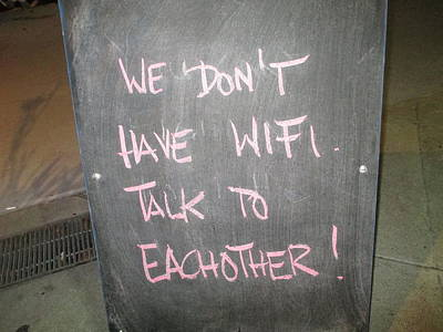 Do Not Talk Photograph - We Do Not Have Wifi - Talk To Each Other by David Lovins