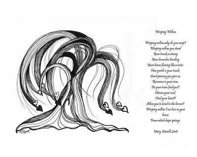 To Heal Drawing - Weeping Willow With Poem by Minnie Lippiatt