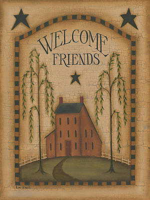 Inspirational Painting - Welcome Friends by Kim Lewis