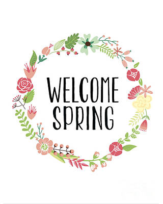 Welcome Spring Print by Natalie Skywalker