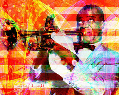 What A Wonderful World Louis Armstrong With Flag And Statue Of Liberty 20141218 With Text Print by Wingsdomain Art and Photography