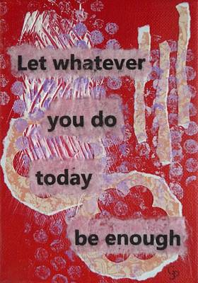 Whatever You Do - 1 Print by Gillian Pearce