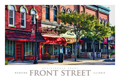 Store Fronts Painting - Wheaton Front Street Store Fronts Poster by Christopher Arndt