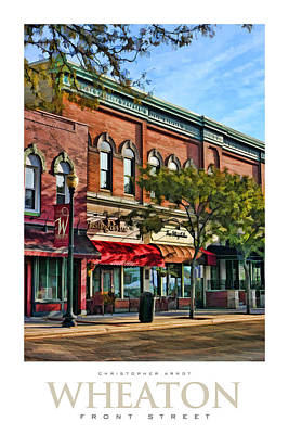 Store Fronts Painting - Wheaton Front Street Stores Poster by Christopher Arndt