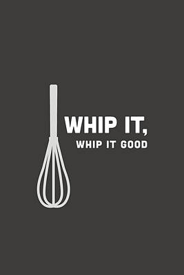 Bakery Digital Art - Whip It Good by Nancy Ingersoll
